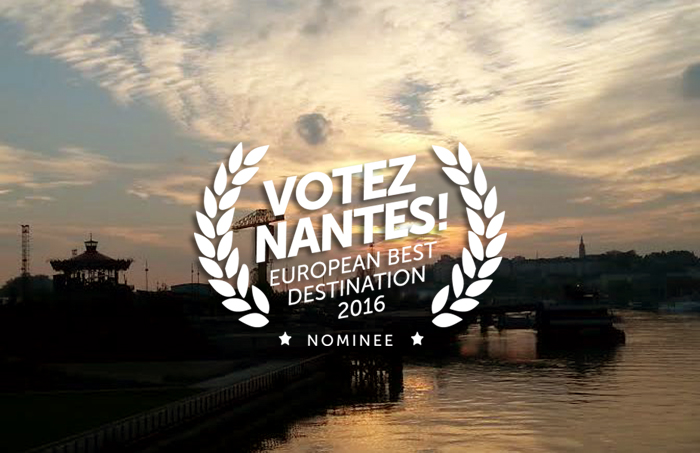 Nantes European Best Destination 2016 !